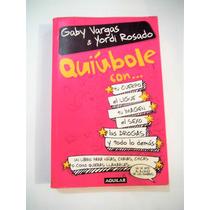 Quiúbole Con... Gaby Vargas & Yordi Rosado. Para Mujeres.