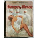 Cuerpos Y Almas / Maxence Van Der Meersch (1955)