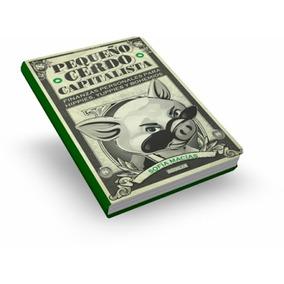 Pequeño Cerdo Capitalista (mucho Mas Dinero En Tus Manos)