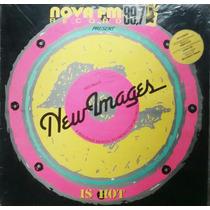 Lp Vinil New Images Nova Fm 89,7 Record