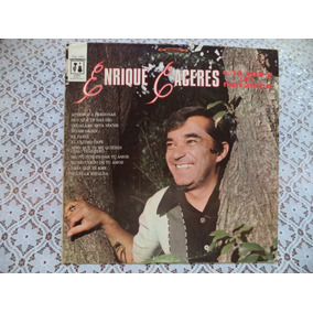 Enrique Caceres Una Voz Y Un Romance 1972 Lp Autografiado