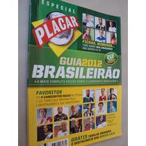Revista Placar 1366 B Guia Campeonato Brasileiro 2012