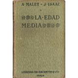 La Edad Media - Malet Isaac - Hachette
