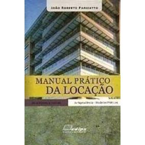 Livro Manual Prático Da Locação João Roberto Parizatto