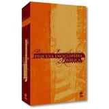 Pequena Enciclopédia Bíblica Orlando Boyer