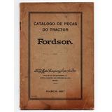 Catalogo De Peças Trator Fordson - 1927 - Em Portugues