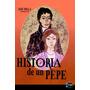 Digital/ Historia De Un Pepe - José Milla Y Vidaurre (salomé