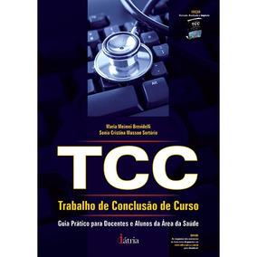 Livro - Tcc - Trabalho De Conclusão De Curso - Guia Prático