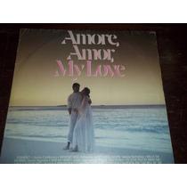 Lp Vinil Coletânea Amore Amor My Love 1988 Som Livre