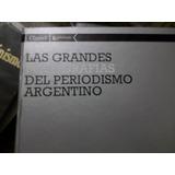 Las Grandes Fotografías Del Periodismo Argentino