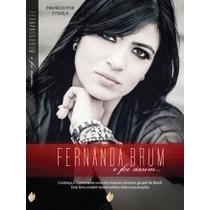 Fernanda Brum - E Foi Assim ... - Livro