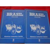 Livro Brasil Folclore Histórias Costumes Lendas Dois Volumes