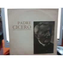 Lp Padre Cícero - Sua Vida, Seus Milagres
