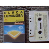Fita K7 Placa Luminosa - 1988 Rge