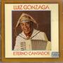 Cd Luiz Gonzaga - Eterno Cantador - Novo***