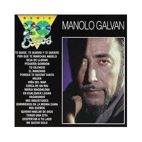 Manolo Galvan Cd: Serie 20 Exitos ( Argentina )