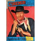 Cinemim Nº3 Ebal Rastro De Ódio John Wayne - Nostalgia