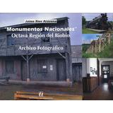 Monumentos Nacionales - Octava Región Del Biobío.