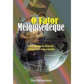 Livro O Fator Melquisedeque 3@ Edição Revisada