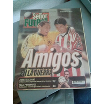 América Vs. Chivas El Clásico Verano 99 - Sr. Fútbol