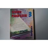Libro Textos Para Leer 3 Serie 2000 Santillana Primaria