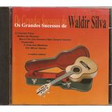 Cd Waldir Silva - Os Grandes Sucessos De Waldir - Novo***