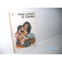 Livro O Cortiço- Aluísio Azevedo - Edit Abril Grandes Sucess