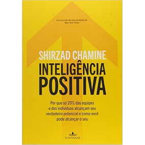 Inteligência Positiva Livro Shirzad Chamine