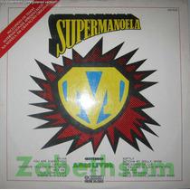 Supermanoela - Novela Internacional - Lp Rede Globo 1974