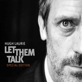 Hugh Laurie Let Them Talk Cd + Dvd