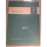 Libro-manual Técnico: Camiones M. Benz 1969 (ver Descripción