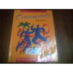 Crosscurrents Student Book 1- Marcia Fisk Ong, Harrington