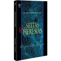 Seitas E Heresias - Livro- Raimundo De Oliveira Frete Grátis