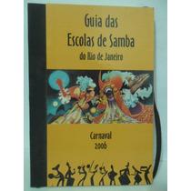 Guia Das Escolas De Samba Do Rio De Janeiro