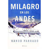 Libro, Milagro En Los Andes De Nando Parrado.