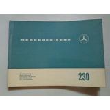 Antiguo Libro-manual De Usuario:mercedes Benz 230 1966