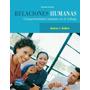 Relaciones Humanas:comportamiento Humano En El Trabajo,9vae