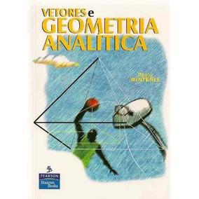Livro Resolvido Vetores E Geometria Analítica Paulo Winterle