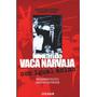 Fernando Vaca Narvaja Con Igual Ánimo. Pensamiento Político