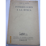 Introduccion A La Etica Juan R. Sepich 1952