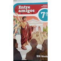 Livro Ensino Religioso Entre Amigos 7º Ano (editora Moderna)