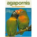 Libro, Agapornis Los Inseparables De Dr. M. M. Vriends.