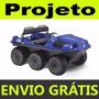 Projeto Carro Anfíbio 6x6 Kart Cross Buggy Envio Grátis