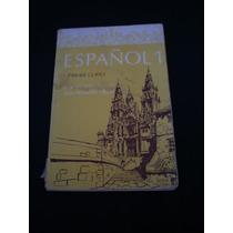 Español 1 (primer Curso), Francisco Valdés Becerril