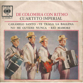 Vinilo Simple Doble De Colombia Con Ritmo Cuarteto Imperial
