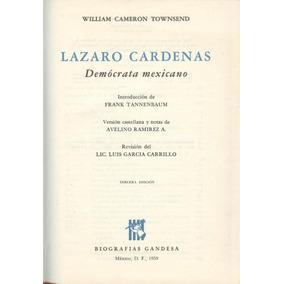Lázaro Cárdenas. Demócrata Mexicano (contemporáneos)