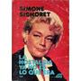 La Nostalgia Ya No Es Lo Que Era - Simone Signoret