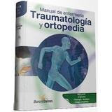 Manual Enfermería En Traumatología Y Ortopedia - Tapa Dura