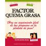 Libro Factor Quema Grasa, Baje De Peso Fácil + 11 Regalos