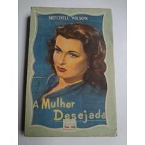 Livro Biblioteca Das Moças Vol. 134 A Mulher Desejada